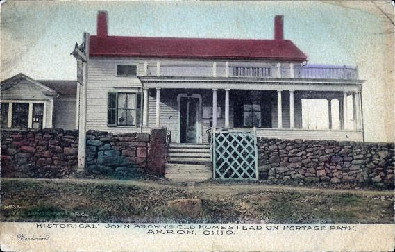 "[""Historical"" John Brown's old homestead on Portage Path, Akron, Ohio.<br />postcard published by The Albertype Co., Brooklyn, N.Y]"